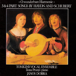 Haydn / Schubert: 3 and 4 Part Songs.