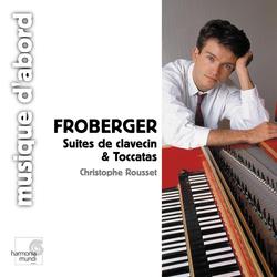 Froberger: Suites de clavecin et Toccatas