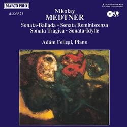 Medtner: Sonata-Ballade / Sonata Reminiscenza