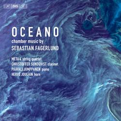 Oceano - Chamber Music by Sebastian Fagerlund