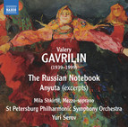 Gavrilin: Russian Notebook & Anyuta (Excerpts)