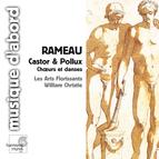 Rameau: Castor & Pollux (Choruses & Dances)