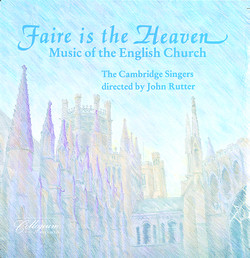 Faire Is The Heaven - Music Of The English Church