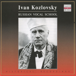 Russian Vocal School: Ivan Kozlovsky (1947-1957)