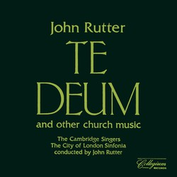 Rutter: Te Deum and Other Church Music