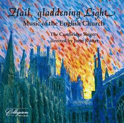 Hail, Gladdening Light - Music Of The English Church