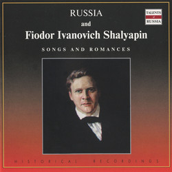 Russia and Feodor Ivanovich Chaliapin (1902-1934)