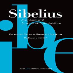 Sibelius: Symphonie No. 2 & Le Retour de Lemminkäinen
