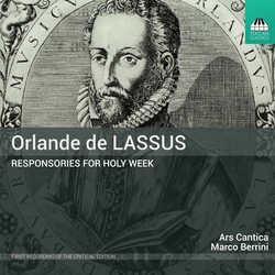 Lassus: Responsories for Holy Week