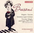 Busoni: Toccata, BV 287, Elegien, BV 252, Sonatina No. 6, BV 284 & Toccata, Adagio & Fugue in C Major, BV B 29 No. 1