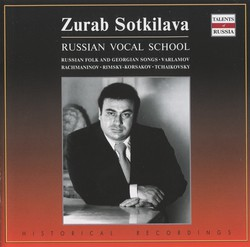 Russian Vocal School (Russian Folk and Georgian Songs): Zurab Sotkilava