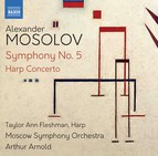 Mosolov: Symphony No. 5 & Harp Concerto