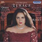 Lukacs, Georgina: Verdi Heroines - Opera Arias