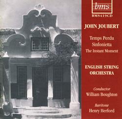 Joubert: Temps Perdu - Sinfonietta - The Instant Moment