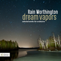 Rain Worthington: Dream Vapors