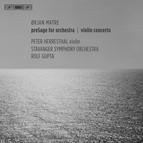 Matre – Violin Concerto & PreSage