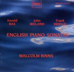 Bax, Ireland & Bridge: English Piano Sonatas