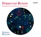 Busoni: Transcriptions for Piano after J.S. Bach, Vol. 2