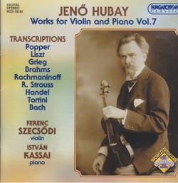 Hubay: Works for Violin and Piano, Vol. 7: Transcriptions