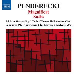 Penderecki: Magnificat & Kadisz