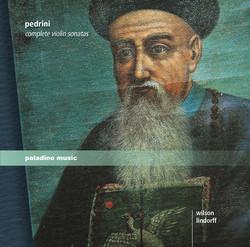 Pedrini: Complete Violin Sonatas