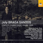 Joly Braga Santos: Complete Chamber Music, Vol. 3