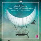 Busch: Piano Trios & Piano Quartet