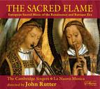 Choral Concert: Cambridge Singers - Gabrieli, G. / Monteverdi, C. / Palestrina, G.P. Da / Lasso, O. Di / Sweelinck, J.P. (The Sacred Flame)