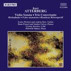 Atterberg: Violin Sonata / Trio Concertante