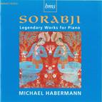 Sorabji: Legendary Works for Piano