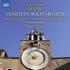 Mayr: Venetian Solo Motets