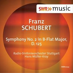 Schubert: Symphony No. 2 in B-Flat Major, D. 125