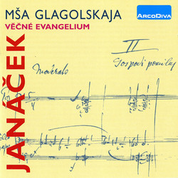 Janacek: Glagolitic Mass - The Eternal Gospel