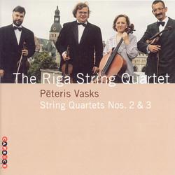 Vasks: String Quartets Nos. 2 and 3