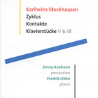 Stockhausen: Zyklus / Klavierstücke V and Ix / Kontakte