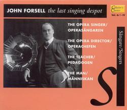 John Forsell - The last singing despot