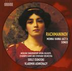 Rachmaninov: Monna Vanna & Songs