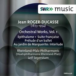 Roger-Ducasse: Orchestral Works, Vol. 1