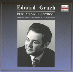 Eduard Grach - Russian Violin School