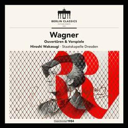 Wagner: Overture and Ouvertüren