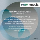 Roger-Ducasse: Orchestral Works, Vol. 2