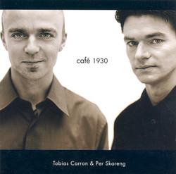 Carron, Tobias / Skareng, Per: Café 1930