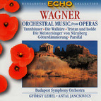 Wagner: Orchestral Highlights From the Operas