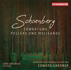 Schoenberg: Erwartung, Op. 17 &  Pelleas und Melisande, Op. 5