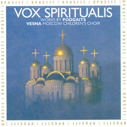 Podgaits, Y.I.: Seasons (The) / Ode On A Grecian Urn / 3 Choral Works To Verse By Pushkin / The Moon-Pipes / Ave Maria