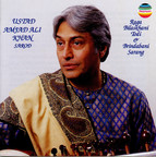 Ustad Amjad Ali Khan: Raga Bilaskhani Todi & Brindabani Sarang