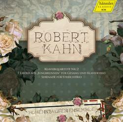 Kahn: Klavierquartett Nr. 2 - 7 Lieder - Serenade