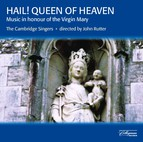 Hail! Queen of Heaven - Music in Honour of the Virgin Mary
