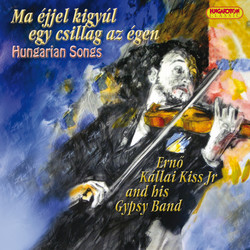 Hungarian Songs (A Star Will Light Up On the Sky Tonight)