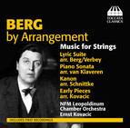 Berg by Arrangement: Music for Strings